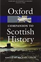 The Oxford Companion to Scottish History (Oxford Quick Reference) by Michael Lynch(2011-04-22)