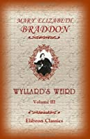 Wyllard's Weird: Volume 3 [並行輸入品]