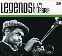 Legends: Dizzy Gillespie