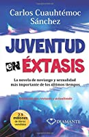 Juventud En Extasis/Youth in Sexual Ecstasy
