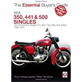 BSA 350, 441 & 500 Singles: Unit Construction Singles C15, B25, C25, B40, B44 & B50 1958-1973 (Essential Buyer's Guide)