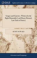 Songes and Sonettes. Written by the Right Honorable Lord Henry Haward, Late Earle of Surrey