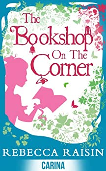 The Bookshop On The Corner (The Gingerbread Café) (The Bookshop series) by [Raisin, Rebecca]