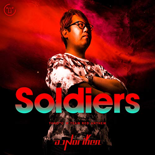 Soldiers (TANO*C W TEAM RED ANTHEM)