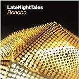 Late Night Tales - Bonobo - [帯解説 / 収録各曲DLコード付 / 国内仕様輸入盤] (BRALN34)