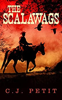 The Scalawags by [Petit, C.J.]