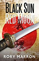 Black Sun, Red Moon: A Novel of Java