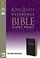 Reference Bible: King James, Black Bonded Leather, Giant Print Center-column, Thumb Indexed (King James Reference Line)
