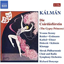 KALMAN: CSARDASFURSTIN, DIE (THE GYPSY PRINCESS)