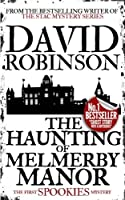 The Haunting of Melmerby Manor (Spookies Mystery)