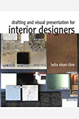 Drafting and Visual Presentation for Interior Designers Spiral-bound