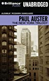 The New York Trilogy (Audible Modern Vanguard)