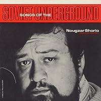 Songs of the Soviet Underground