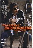 "SHOGO HAMADA VISUAL COLLECTION ""Flash & Shadow"" [DVD]"