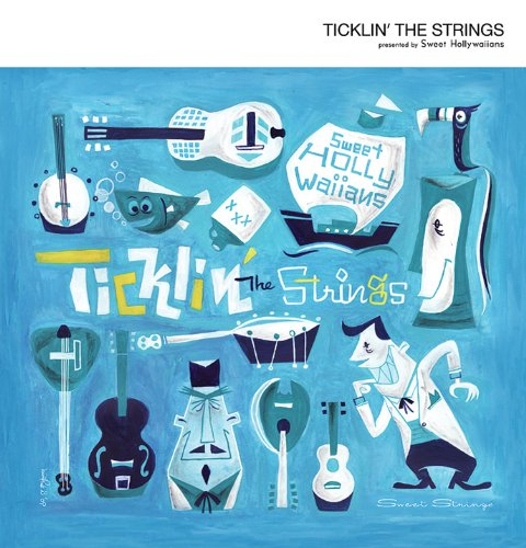 Ticklin' the Strings
