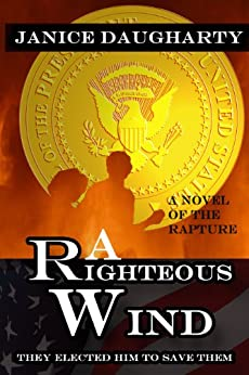 A Righteous Wind by [Daugharty, Janice]