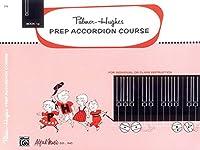 Palmer-hughes Prep Accordion Course, Book 1a (Palmer-hughes Accordion Course)