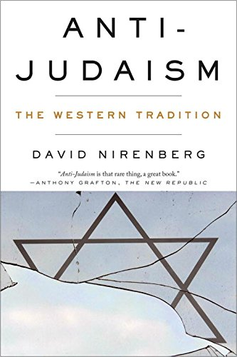 Download Anti-Judaism: The Western Tradition 0393347915