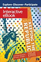 Keeping the Republic: Interactive eBook Power and Citizenship in American Politics [並行輸入品]