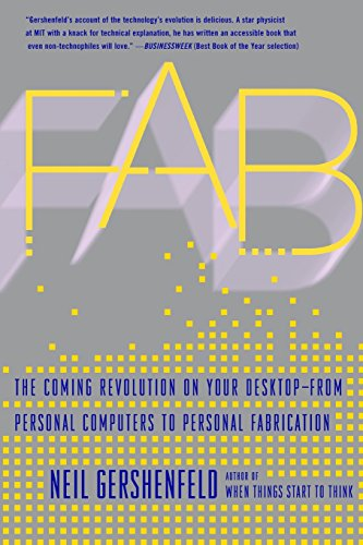 Fab: The Coming Revolution on Your Desktop--from Personal Computers to Personal Fabricationの詳細を見る
