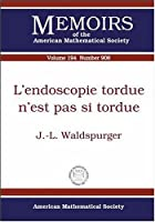 L'endoscopie Tordue N'est Pas Si Tordue (Memoirs of the American Mathematical Society)