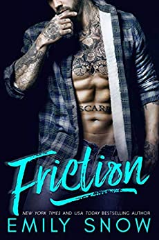 Friction by [Snow, Emily]