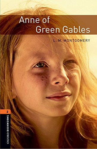 Anne of Green Gables: Stage 2 700 Headwords (Oxford Bookworms Library)の詳細を見る