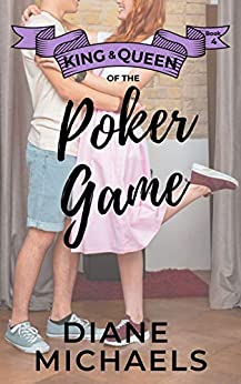 King & Queen of the Poker Game (King & Queen series Book 4) by [Michaels, Diane]