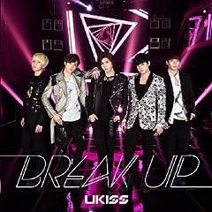 Break up♪U-KISS