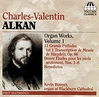 Organ Music 1 by CHARLES-VALENTIN ALKAN (2006-06-13)