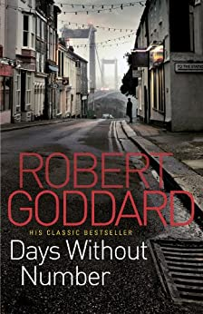 Days Without Number by [Goddard, Robert]
