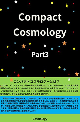 Compact Cosmology  Part3