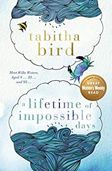 A Lifetime of Impossible Days by [Bird, Tabitha]