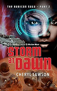 Storm At Dawn: The Rubicon Saga - Part Two by [Lawson, Cheryl]
