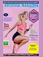 Fitstyle Magazine December/January 2020 (Fitstyle Magazine Collection)