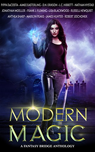 e182697a33 Modern Magic  An Urban Fantasy Anthology eBook  Aimee Easterling ...