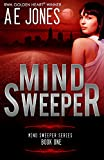 Mind Sweeper (Mind Sweeper Series Book 1) (English Edition)