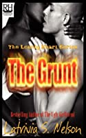 The Grunt (Lonely Heart)