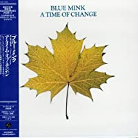 A Time of Change by Blue Mink (2006-09-20)