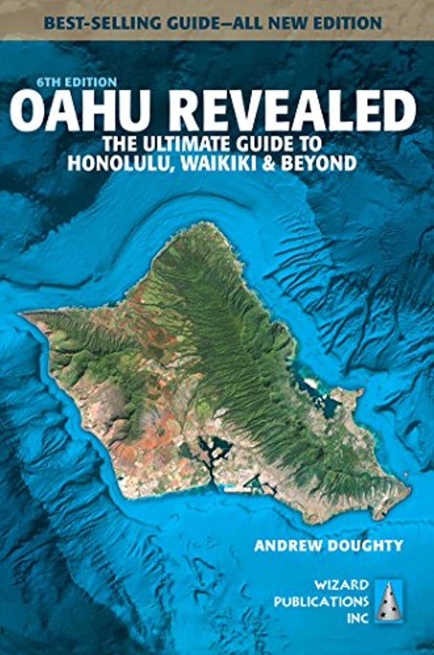 収束するページ渦Oahu Revealed: The Ultimate Guide to Honolulu, Waikiki & Beyond (English Edition)