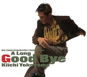 A LONG GOOD‐BYE