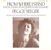 From Where I Stand: Topical Songs from America & E