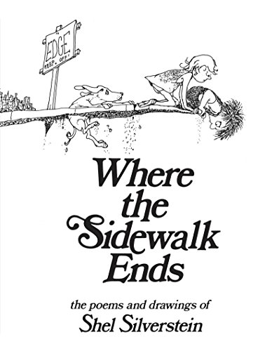Where the Sidewalk Ends: Poems and Drawingsの詳細を見る