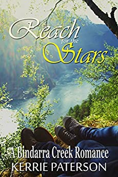 Reach for the Stars (A Bindarra Creek Romance) by [Paterson, Kerrie]
