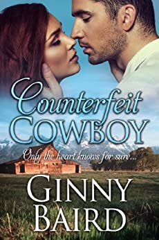 Counterfeit Cowboy (Romantic Comedy) by [Baird,Ginny]