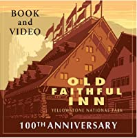 Old Faithful Inn: Yellowstone National Park [DVD]