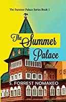 The Summer Palace (The Summer Palace Series Book 1)
