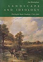 Landscape and Ideology: The English Rustic Tradition, 1740-1860
