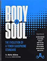 Body & Soul: The Evolution of a Tenor Saxophone Standard