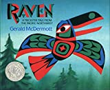 Raven: A Trickster Tale from the Pacific Northwest (Caldecott Honor Book)
